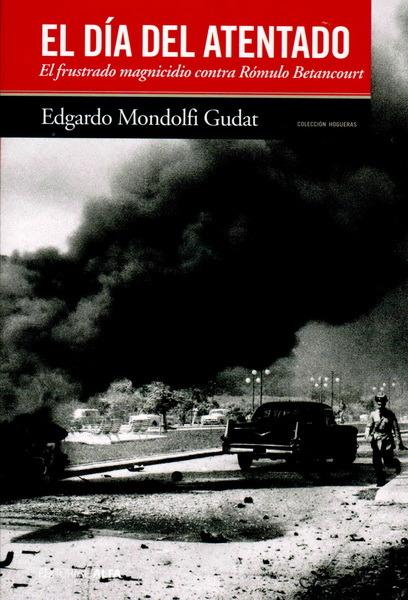 Resultado de imagen para mondolfi gudat edgardo atentado