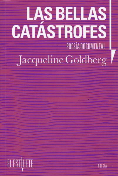 Resultado de imagen de las bellas catástrofes jacqueline goldberg